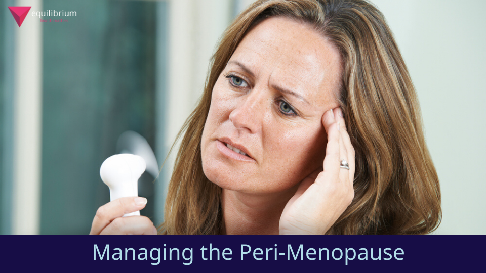 A Functional Medicine Approach to Managing the Peri-Menopause